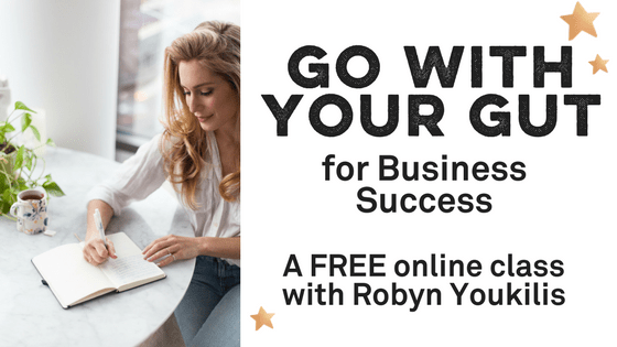 GO WITH YOUR GUT FOR BUSINESS SUCCESS
